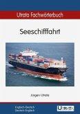 Utrata Fachwörterbuch: Seeschifffahrt Englisch - Deutsch