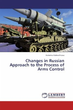 Changes in Russian Approach to the Process of Arms Control - Kukrechtova, Katerina
