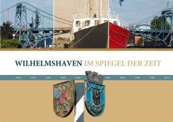 Wilhelmshaven im Spiegel der Zeit