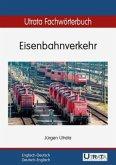Utrata Fachwörterbuch: Eisenbahnverkehr. Englisch - Deutsch