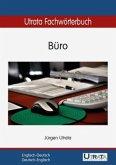 Utrata Fachwörterbuch: Büro. Englisch - Deutsch