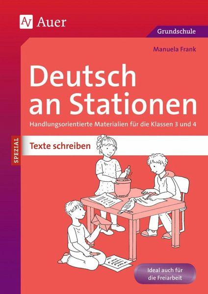 Deutsch An Stationen Spezial Texte Schreiben 3 4 Von Manuela Frank