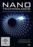 Nanotechnologie - Die unsichtbare Revolution