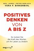 Positives Denken von A bis Z (eBook, ePUB)