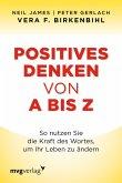 Positives Denken von A bis Z (eBook, PDF)