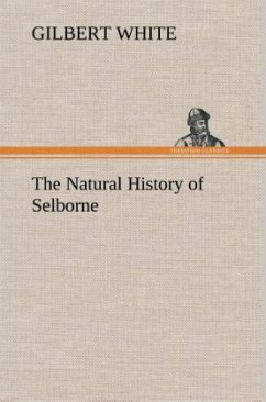 The Natural History of Selborne - White, Gilbert