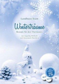 Winterträume - Storsberg, Annemarie; Willhöft, Angelika