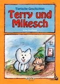 Terry und Mikesch - Greifhand, Artus