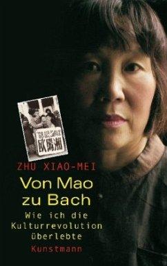 Von Mao zu Bach - Zhu, Xiao-Mei