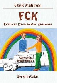 FCK Facilitated Communicatice Kinesiology