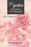 Kleines Buch großer biblischer Verheißungen
