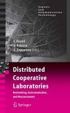 Distributed Cooperative Laboratories: Networking, Instrumentation, and Measurements (eBook, PDF)