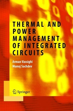 Thermal and Power Management of Integrated Circuits (eBook, PDF) - Vassighi, Arman; Sachdev, Manoj