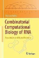 Combinatorial Computational Biology of RNA (eBook, PDF) - Reidys, Christian