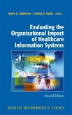 Evaluating the Organizational Impact of Healthcare Information Systems (eBook, PDF)