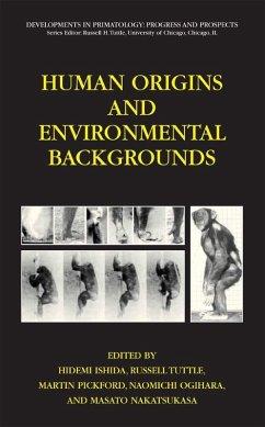 Human Origins and Environmental Backgrounds (eBook, PDF)