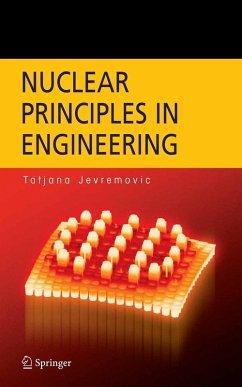 Nuclear Principles in Engineering (eBook, PDF) - Jevremovic, Tatjana