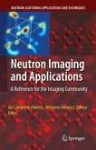 Neutron Imaging and Applications (eBook, PDF)
