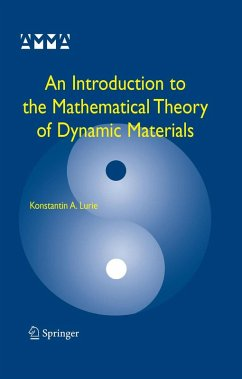 An Introduction to the Mathematical Theory of Dynamic Materials (eBook, PDF) - Lurie, Konstantin A.