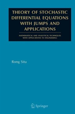 Theory of Stochastic Differential Equations with Jumps and Applications (eBook, PDF) - Situ, Rong
