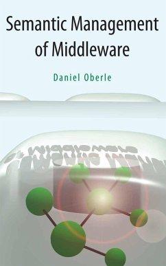 Semantic Management of Middleware (eBook, PDF) - Oberle, Daniel