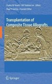 Transplantation of Composite Tissue Allografts (eBook, PDF)