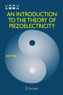 An Introduction to the Theory of Piezoelectricity (eBook, PDF) - Yang, Jiashi