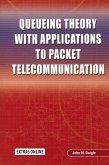 Queueing Theory with Applications to Packet Telecommunication (eBook, PDF)