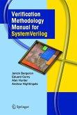 Verification Methodology Manual for SystemVerilog (eBook, PDF)