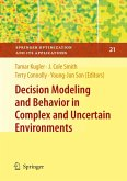 Decision Modeling and Behavior in Complex and Uncertain Environments (eBook, PDF)