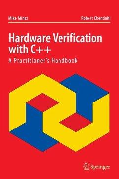 Hardware Verification with C++ (eBook, PDF) - Mintz, Mike; Ekendahl, Robert