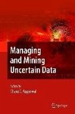 Managing and Mining Uncertain Data (eBook, PDF)