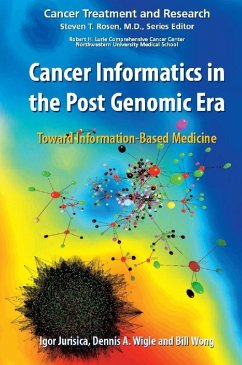 Cancer Informatics in the Post Genomic Era (eBook, PDF)