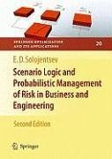 Scenario Logic and Probabilistic Management of Risk in Business and Engineering (eBook, PDF) - Solozhent, E. D.