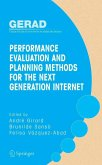 Performance Evaluation and Planning Methods for the Next Generation Internet (eBook, PDF)