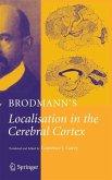 Brodmann's Localisation in the Cerebral Cortex (eBook, PDF)