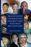 Health Issues Confronting Minority Men Who Have Sex with Men (eBook, PDF)