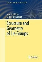 Structure and Geometry of Lie Groups (eBook, PDF) - Hilgert, Joachim; Neeb, Karl-Hermann