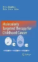 Molecularly Targeted Therapy for Childhood Cancer (eBook, PDF)