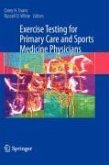 Exercise Stress Testing for Primary Care and Sports Medicine (eBook, PDF)
