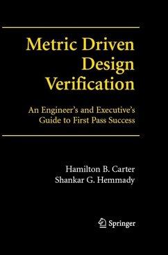 Metric- Driven Design Verification (eBook, PDF) - Carter, Hamilton B.; Hemmady, Shankar