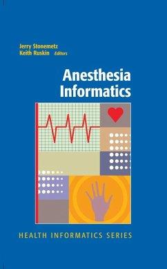 Anesthesia Informatics (eBook, PDF) - Stonemetz, Jerry; Ruskin, Keith