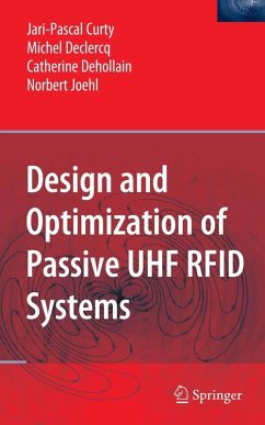 Design and Optimization of Passive UHF RFID Systems (eBook, PDF) - Curty, Jari-Pascal; Declercq, Michel; Dehollain, Catherine; Joehl, Norbert