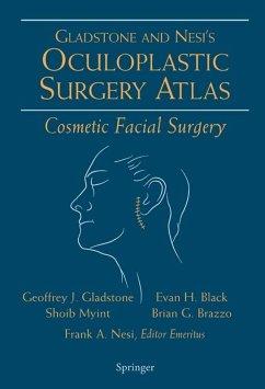 Oculoplastic Surgery Atlas (eBook, PDF) - Brazzo, Brian G.; Myint, Shoib; Gladstone, Geoffrey J.; Black, Evan H.