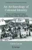 An Archaeology of Colonial Identity (eBook, PDF)