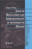 Immune Regulation and Immunotherapy in Autoimmune Disease (eBook, PDF)