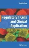 Regulatory T Cells and Clinical Application (eBook, PDF)