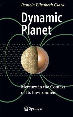 Dynamic Planet (eBook, PDF) - Clark, Pamela Elizabeth