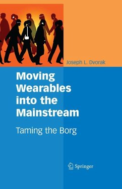 Moving Wearables into the Mainstream (eBook, PDF) - Dvorak, Joseph L.