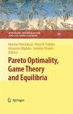 Pareto Optimality, Game Theory And Equilibria (eBook, PDF)